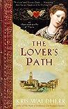 The Lover's Path by Kris Waldherr
