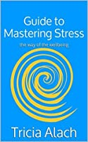Release! Guide to Mastering Stress