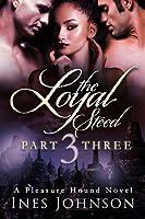The Loyal Steed: Part Three (The Pleasure Hound Series)