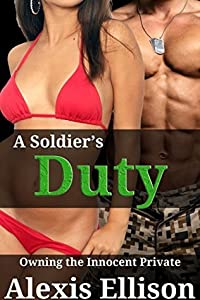 A Soldier's Duty: Owning the Innocent Private