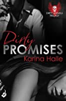 Dirty Promises (Dirty Angels, #3)