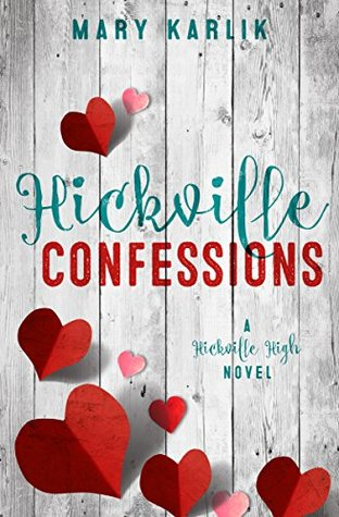 Hickville Confessions by Mary Karlik