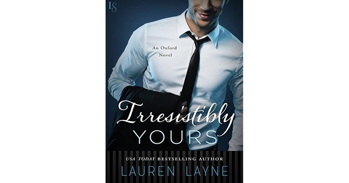 christina lauren - Oxford - Tome 1 : Irresistibly yours de ...