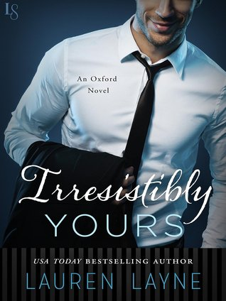 Irresistibly Yours (Oxford, #1)