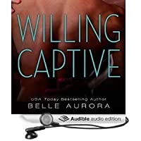 Willing Captive Belle Aurora Epub