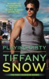 Playing Dirty (Risky Business, #2)
