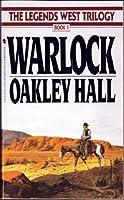 Warlock (The Legends West Trilogy, Book 1)