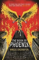 The Book of Phoenix (Who Fears Death, #0.5)