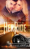 Her Ride (Her Series #1)