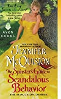 The Spinster's Guide to Scandalous Behavior (Seduction Diaries, #2)
