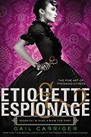 Etiquette & Espionage (Finishing School, #1)