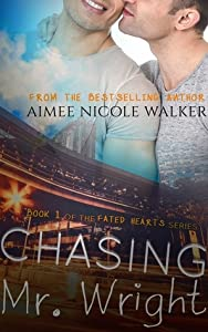 Chasing Mr. Wright (Fated Hearts, #1)