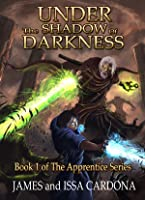 Under the Shadow of Darkness (Apprentice, #1)