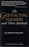 Great Acting Teachers and Their Methods