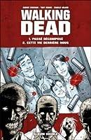 Walking Dead, Tomes 01 et 02  (The Walking Dead #1-12)