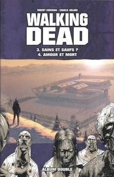 Walking Dead, Tomes 03 et 04 (The Walking Dead #13-24)