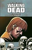 Walking Dead, Tomes 05 et 06  (The Walking Dead #25-36)