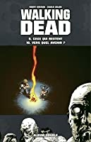 Walking Dead, Tomes 09 et 10 (The Walking Dead #49-60)