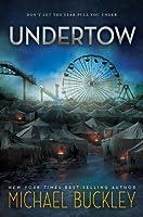 Undertow (Undertow, #1)