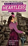 Heartless (Parasol Protectorate, #4)