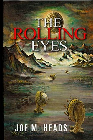 The Rolling Eyes: THE ROLLING EYES goes beyond the standard in science-fiction movies, where the plot is similar to the Westerns, but the guns replaced by laser beams and the horses by spaceships.
