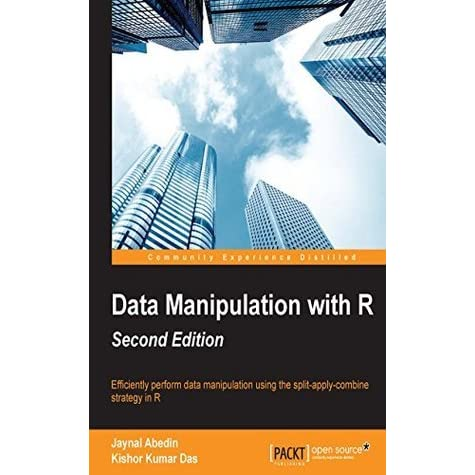 Data Manipulation with R - Second Edition by Jaynal Abedin