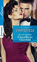Fiançailles au Chatsfield : Prologue - L'héritage des Chatsfield