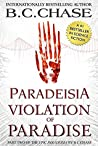 Paradeisia: Violation of Paradise