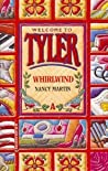 Whirlwind (Welcome to Tyler, #1)