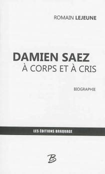 Damien Saez à Corps Et à Cris By Romain Lejeune