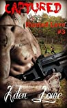 Captured (Hunted Love, #3)