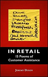 IN RETAIL: 15 Poems of Customer Assistance