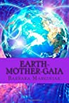 Earth-Mother-Gaia: The Living Lessons of Pleiadians