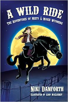 A Wild Ride (The Adventures of Misty & Moxie Wyoming #1)