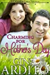 Download ebook Charming for Mother's Day (A Calendar Girls Novella) by Gina Ardito