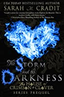 The Storm and the Darkness (House of Crimson and Clover 0.8)