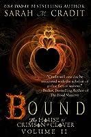 Bound (House of Crimson & Clover #2)
