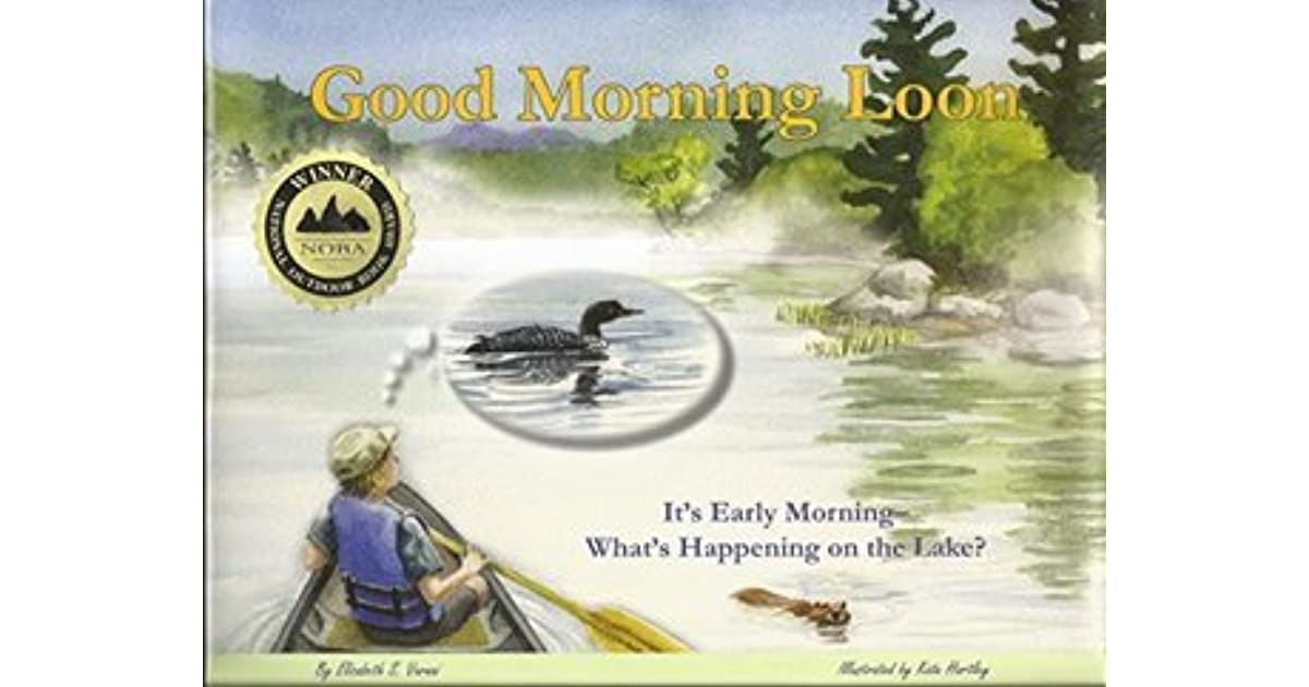 Good Morning Loon: It's Early Morning - What's Happening on