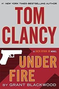 Under Fire (Jack Ryan Universe, #19)