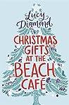 Christmas Gifts at the Beach Café (The Beach Café, #3)