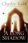 A Long Shadow (Inspector Ian Rutledge, #8)