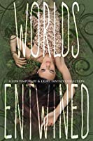 Worlds Entwined