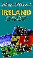 Rick Steves' Ireland 2007 (Rick Steves' Country Guides)