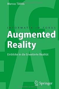 Augmented Reality: Einblicke in die Erweiterte Realität