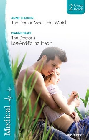 The Doctor Meets Her Match / The Doctor's Lost-And-Found Heart