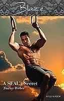 A SEAL's Secret (Uniformly Hot! Book 58)