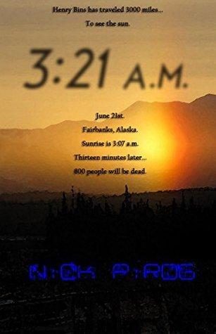3:21 a.m. (Henry Bins #3)
