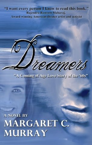 Dreamers, A Coming of Age Love Story of the '60s