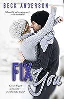 Fix You (Fix You, #1)