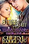 Strike Out (Texas Titans, #1)